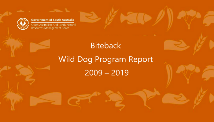 SA Arid Lands – 10 year Biteback Wild Dog Program Report 2009-2019.