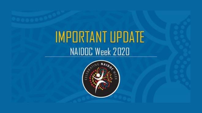 NAIDOC Week 2020 - postponed