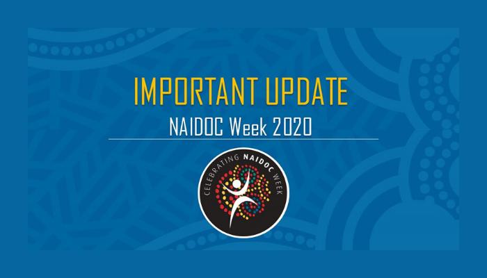 NAIDOC Week 2020 – postponed