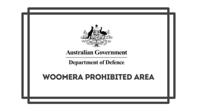 Woomera Prohibited Area – Important information