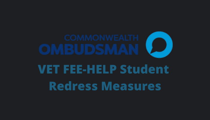 Information about VET FEE-HELP Student Redress Measures