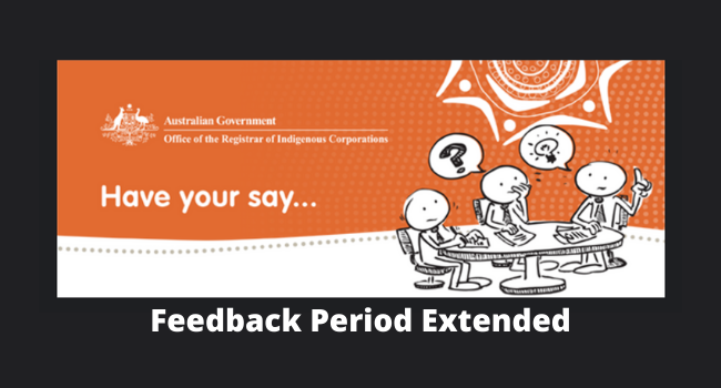 CATSI Act Review – Feedback Period Extended