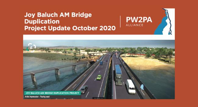 Joy Baluch AM Bridge Duplication Project Update October 2020