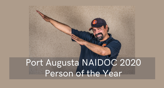 Port Augusta NAIDOC 2020 Person of the Year – Glen Wingfield
