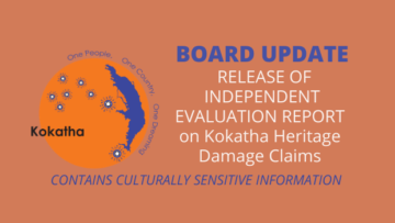 Board Update: Release of Independent Evaluation Report on Kokatha Heritage Damage Claims