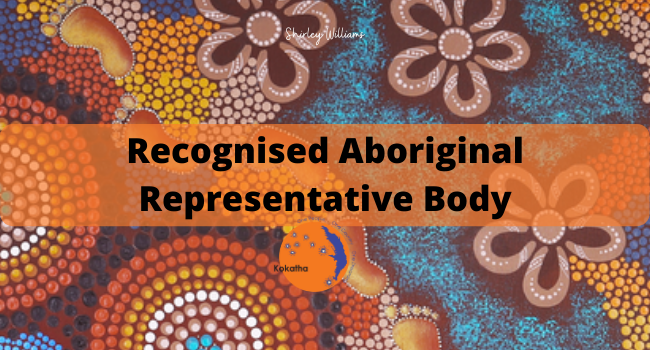 Recognised Aboriginal Representative Body