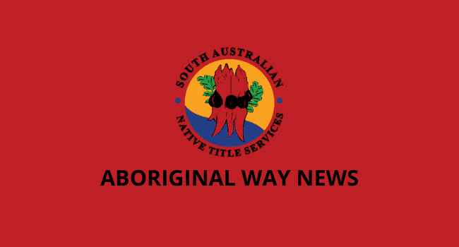 ABORIGINAL WAY NEWS
