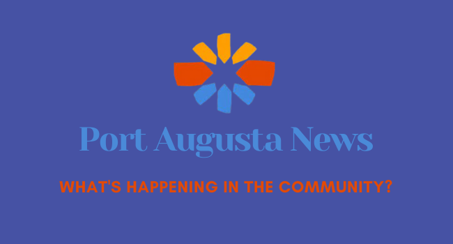 News around town in Port Augusta