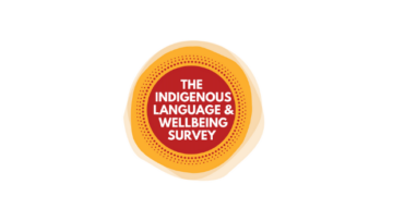 Indigenous Language & Wellbeing Survey