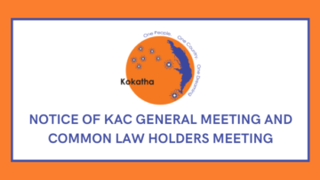 Notice of KAC General Meeting & Common Law Holders Meeting