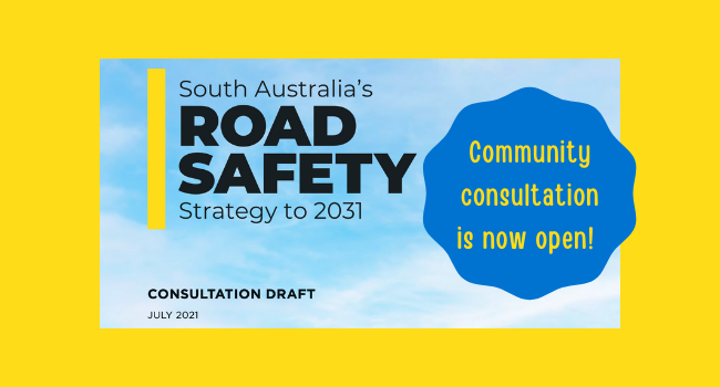 SA Road Safety Strategy – Community Consultation