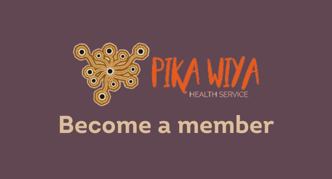 Pika Wiya Health Service Membership